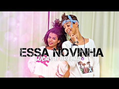 Essa Novinha - Lucas e Orelha Thi  Coreografia