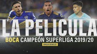 BOCA CAMPEÓN SUPERLIGA ARGENTINA 2019/20 - LA PELÍCULA