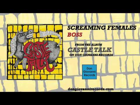 Screaming Females - Boss (Official Audio)