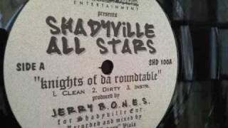 Shadyville All Stars - Knights Of Da Roundtable