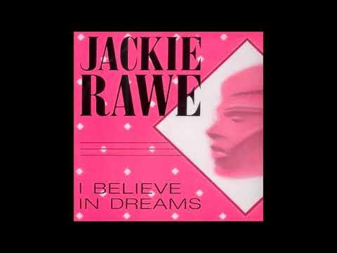 Jackie Rawe - I Believe in Dreams (Remix Radio Edit 1997)