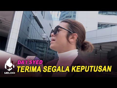Da'i Syed terima segala keputusan | Melodi (2021)