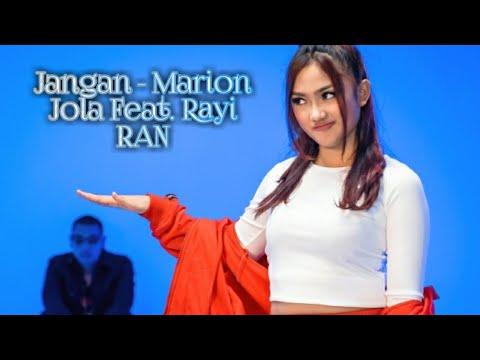 Jangan - Marion Jola Feat Rayi RAN (cover + Lirik)