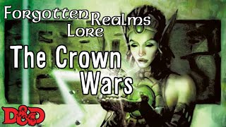 Forgotten Realms - The Crown Wars