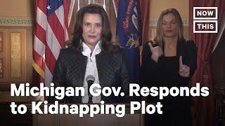 Gov. Gretchen Whitmer Responds to Kidnapping Plot | NowThis