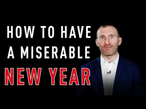 2014: How to make it a Miserable New Year