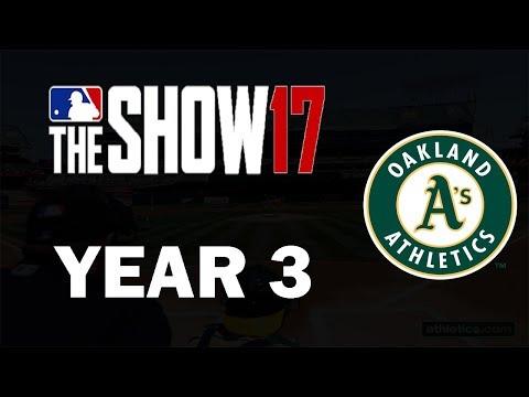 Year 3!! Oakland A's Franchise Rebuild Episode 5 | MLB 17 Franchise