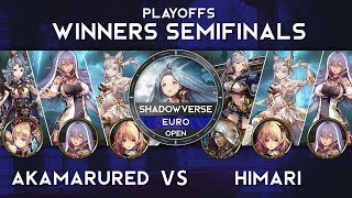 Winners Semifinals - AKAMARURED vs HIMARI - EURO Shadowverse Open: Brigade of the Skies Finals