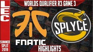 FNC vs SPY Highlights Game 3 | LEC Summer 2019 Worlds Qualifier R3 | Fnatic vs Splyce