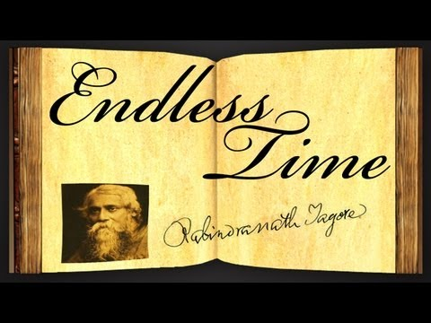 Endless Time by Rabindranath Tagore - Poetry Reading