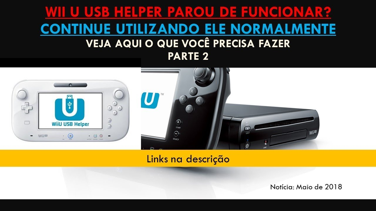 Wii U USB Helper foi descontinuado! Como continuar usando