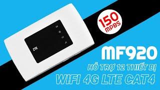 Bộ phát wifi 4G ZTE MF920W+ Review mở hộp và trên tay nhanh