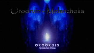 Watch Orodruin Melancholia video
