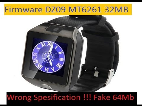 TUT #Backup And Flashing DZ09 SmartWatch Mt6261,MT6260,MT2502