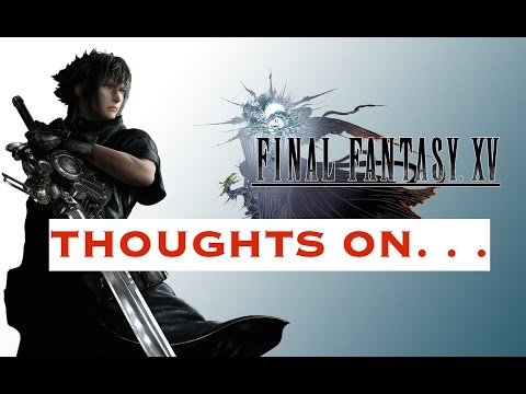 Thoughts on Final Fantasy XV: Duscae vs Platinum and the Future of Final Fantasy