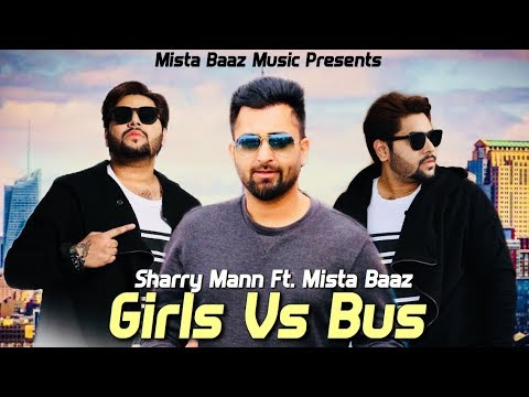 Kudiya Te Bussan (New Version) - Sharry Mann Ft. Mista Baaz | Latest Punjabi Songs 2018