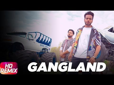 Latest Punjabi Song 2017 | Gangland Remix | Mankirt Aulakh Feat Deep Kahlon | Dj Hans