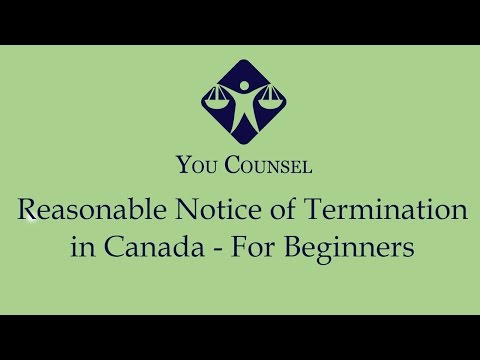 Reasonable Notice Of Termination In Canada - For Beginners