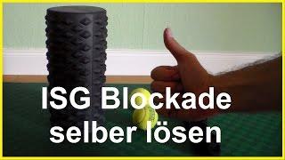 ISG Blockade selbst lösen Kreuzbein Kreuzgelenk mobilisieren Schmerzen unterer Rücken