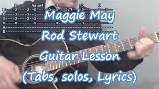 Download Maggie May, Rod Stewart. Guitar lesson(Tabs, solos, Lyrics) Mp3 and Videos