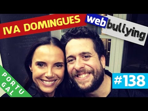 WEBBULLYING (FACEBULLYING) #138 - IVA DOMINGUES (Portugal)