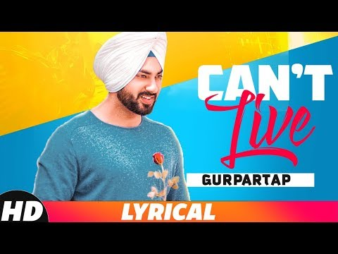 Can't Live (Lyrical Video) | Gurpartap | Latest Punjabi Song 2018 | Speed Records