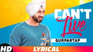 Gambar cover Can't Live (Lyrical Video) | Gurpartap | Latest Punjabi Song 2018 | Speed Records