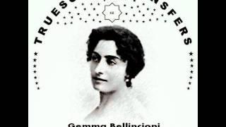 Gemma Bellincioni - MEFISTOFELE (1903) - Truesound Transfers