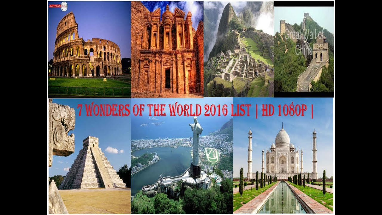 7 WONDERS OF THE WORLD - WONDERS 2016 - YouTube