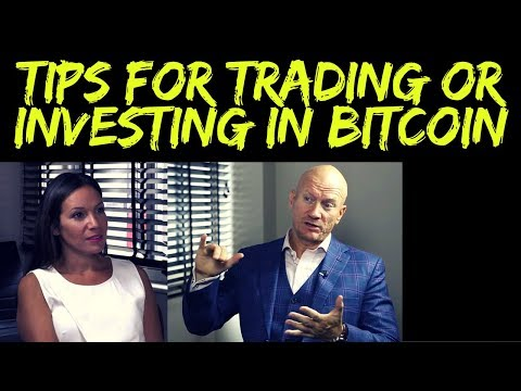 Tips For Trading Or Investing In Bitcoin And Cryptocurrency