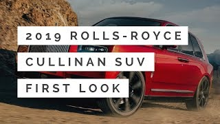 2019 Rolls-Royce Cullinan SUV - First Look & Full Review Exterior Interior
