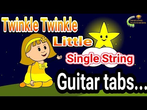 Single String Twinkle Twinkle Little Star guitar tabs. Learn basic guitar tabs.