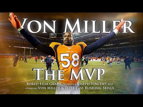 Von Miller - The MVP