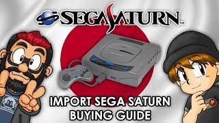 Sega Saturn Import Buying Guide (Pt.1 Getting Started)