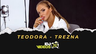 TEODORA - TREZNA (OFFICIAL VIDEO)