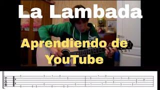 La Lambada - Aprendiendo de Youtube - Guitarra solista