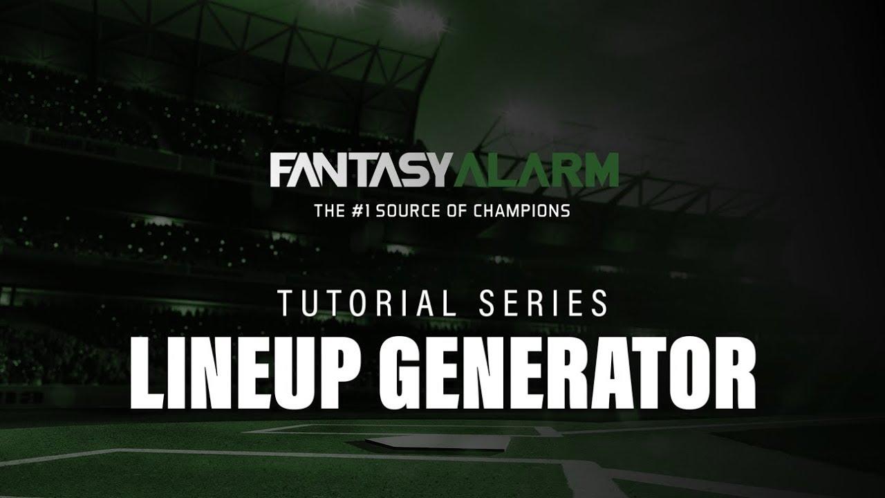 Fantasy Alarm MLB Tutorial Series: Lineup Generator