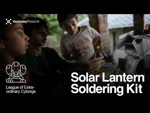 Hackaday Prize Entry : Solar Lantern Soldering Kit