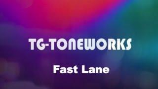 TG-TONEWORKS - Fast Lane feat. Christoph Hessler
