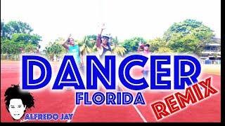 Dancer (Remix) | Florida | Zumba® | Alfredo Jay