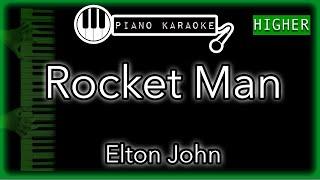 Rocket Man (HIGHER +3) - Elton John - Piano Karaoke Instrumental