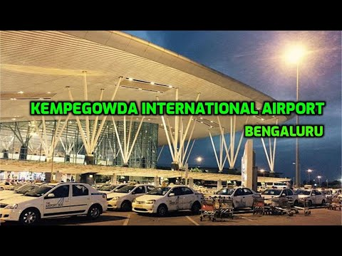 Kempegowda International Airport Bengaluru, Bengalore Airport