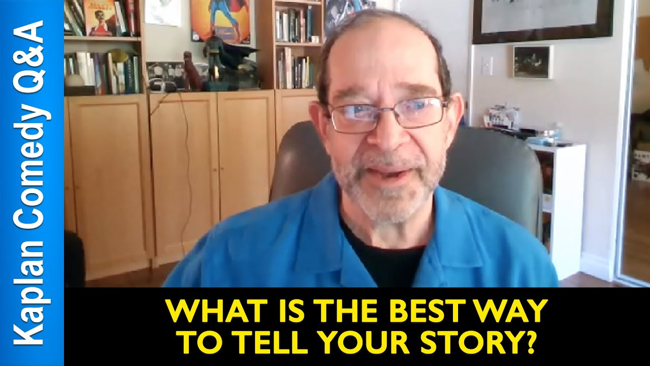 What Is The Best Way To Tell Your Story? - Steve Kaplan - YouTube