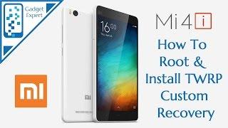 xiaomi mi 4i mi4i how to root install twrp custom recovery