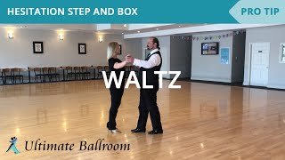 Waltz: Hesitation Step and Box - Dance Lesson