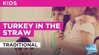 Turkey In The Straw in the style of Traditional | Karaoke with Lyrics