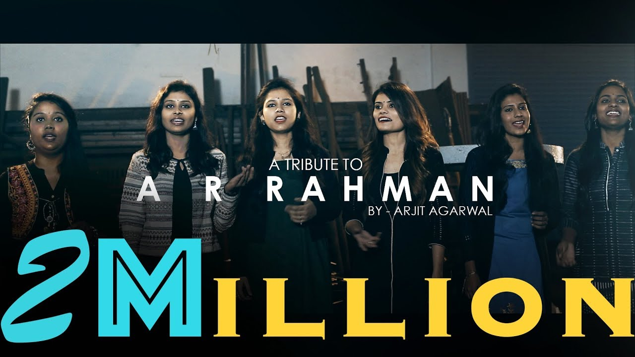 A R Rahman Mashup - Arjit Agarwal Download Video and mp3