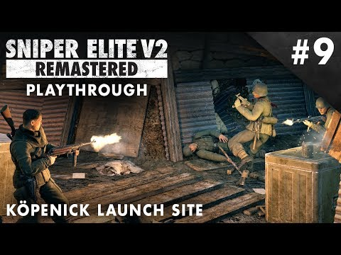 Sniper Elite V2 Remastered - Köpenick Launch Site – Playthrough #9 (No Commentary)