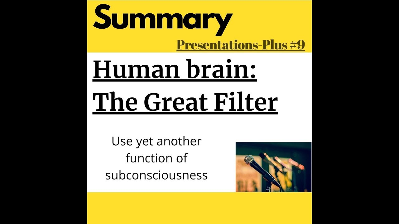 Human Brain: The Great Filter