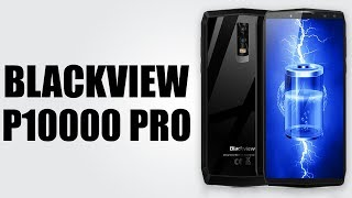 Blackview P10000 Pro - 6.0 inch / Android 7.1 OS / 4GB RAM + 64GB ROM / 11000mAh Battery